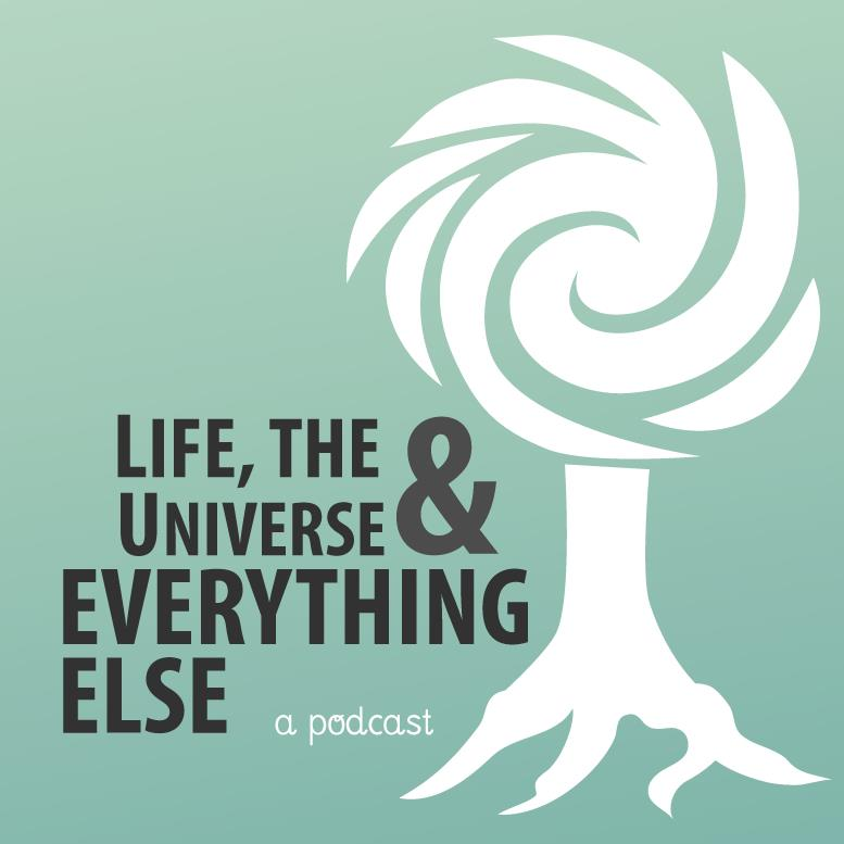 Life the universe and Everything Else