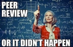 Peer Review, or It Didn't Happen